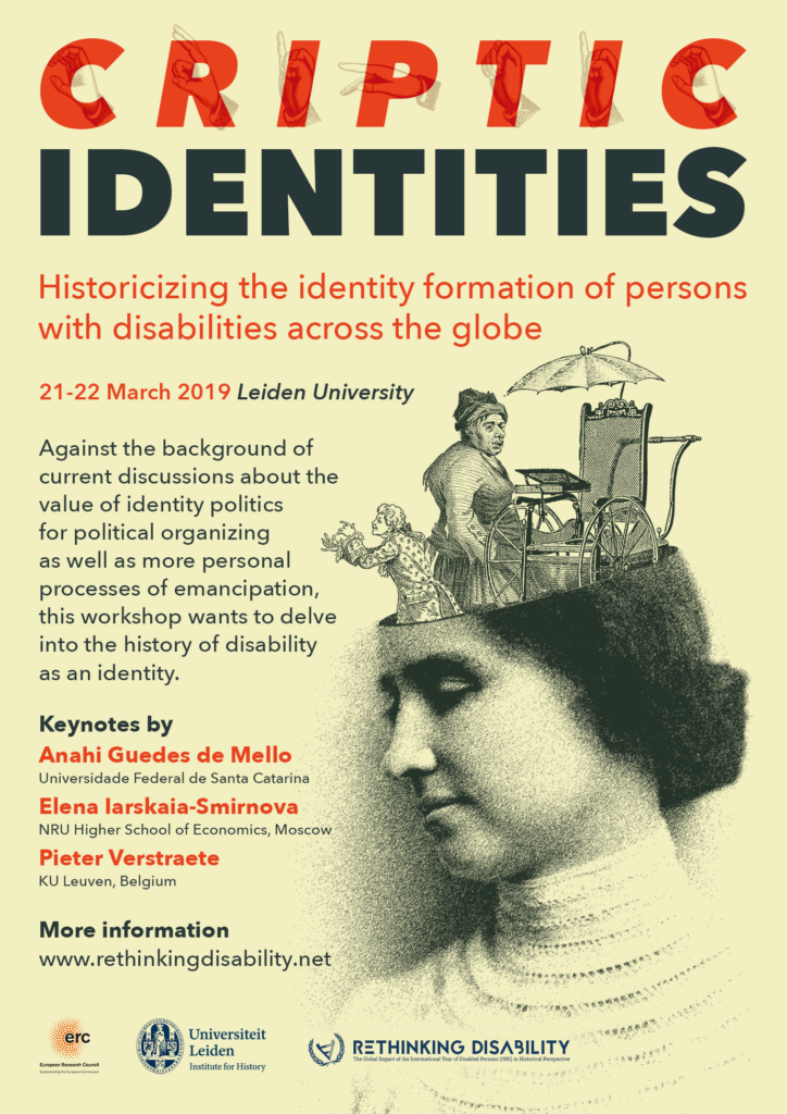 "Flyer for ""Criptic Identities: Historicizing the identity formation of persons with disabilities across the globe."" Call for Papers. 21-22 March 2019, Leiden University"